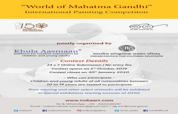 "On the occasion of Gandhi@150 celebrations, the Indian Council for Cultural Relations has launched ""World of Mahatma Gandhi"", an online international painting competition for children all over the world to connect children with the ever-inspiring life and spirit of Gandhiji in collaboration with Khula Aasmaan of India Art Foundation."