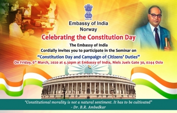 The Embassy of India in Norway invites you to a Seminar on Constitution Day and Campaign on Citizens' Duties on March 06, 2020