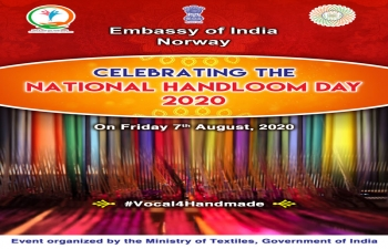 National Handloom Day on 07th August 2020-  Function being organized by Ministry of Textiles on Virtual Platform